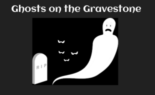 Ghosts on the Gravestone Pic